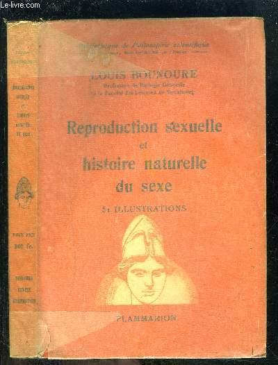 REPRODUCTION SEXUELLE ET HISTOIRE NATURELLE DU SEXE- BIBLIOTHEQUE DE PHILOSOPHIE SCIENTIFIQUE