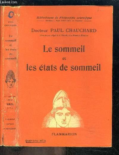 LE SOMMEIL ET LES ETATS DE SOMMEIL- BIBLIOTHEQUE DE PHILOSOPHIE SCIENTIFIQUE