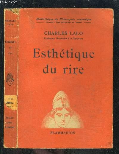 ESTHETIQUE DU RIRE- BIBLIOTHEQUE DE PHILOSOPHIE SCIENTIFIQUE