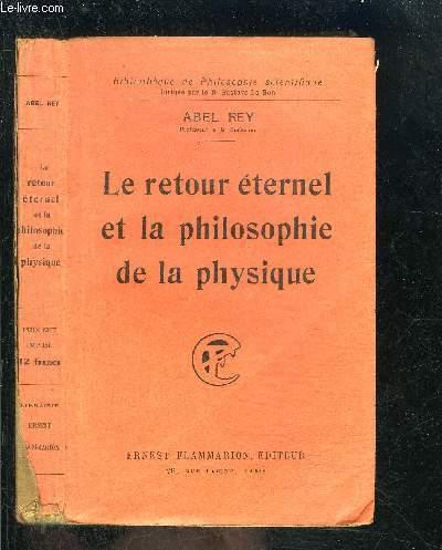 LE RETOUR ETERNEL ET LA PHILOSOPHIE DE LA PHYSIQUE- BIBLIOTHEQUE DE PHILOSOPHIE SCIENTIFIQUE
