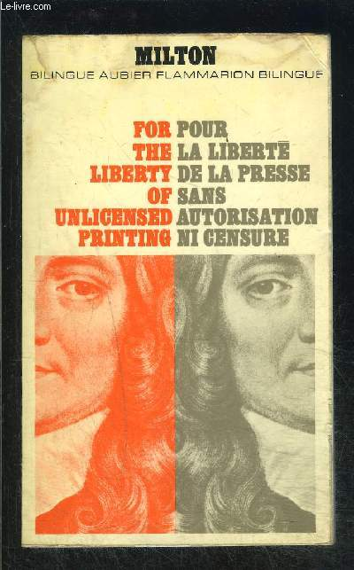 POUR LA LIBERTE DE LA PRESSE SANS AUTORISATION NI CENSURE- COLLECTION BILINGUE AUBIER N°24