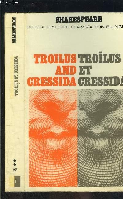 TROILUS ET CRESSIDA- COLLECTION BILINGUE AUBIER N°27