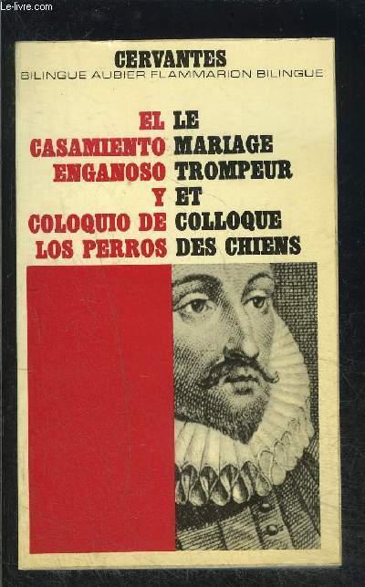 LE MARIAGE TROMPEUR ET COLLOQUE DES CHIENS- COLLECTION BILINGUE AUBIER N°33