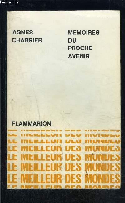 MEMOIRES DU PROCHE AVENIR- COLLECTION LE MEILLEUR DES MONDES