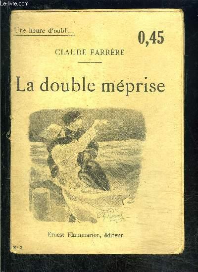 LA DOUBLE MEPRISE DE LORELEY LOREDANA- CHANTEUSE D OPERA COMIQUE- UNE HEURE D OUBLI... N°2
