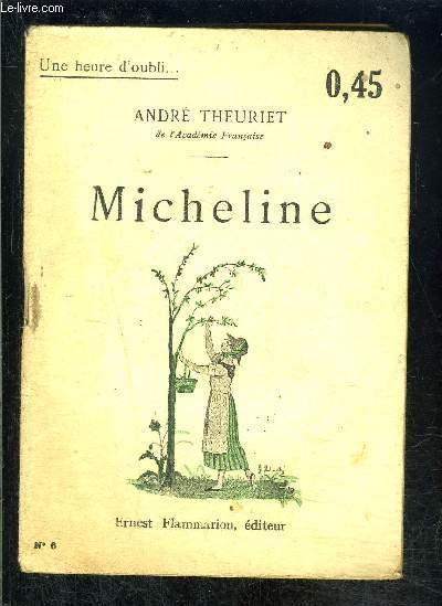 MICHELINE- UNE HEURE D OUBLI... N°6