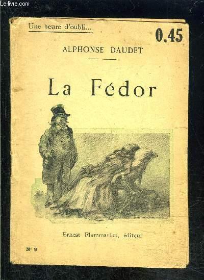 LA FEDOR- UNE HEURE D OUBLI... N°9