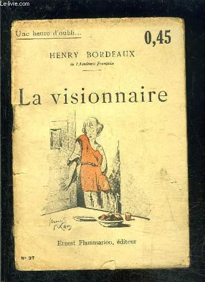LA VISIONNAIRE- UNE HEURE D OUBLI... N°27