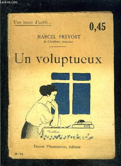 UN VOLUPTUEUX- UNE HEURE D OUBLI... N°72