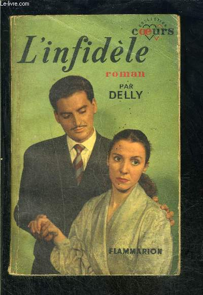 L INFIDELE- COLLECTION COEURS