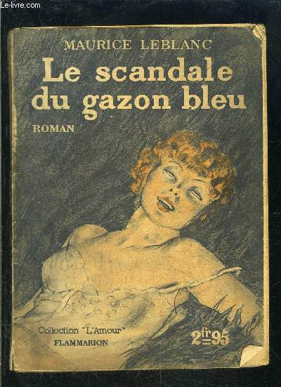 LE SCANDALE DU GAZON BLEU- COLLECTION L AMOUR N°7