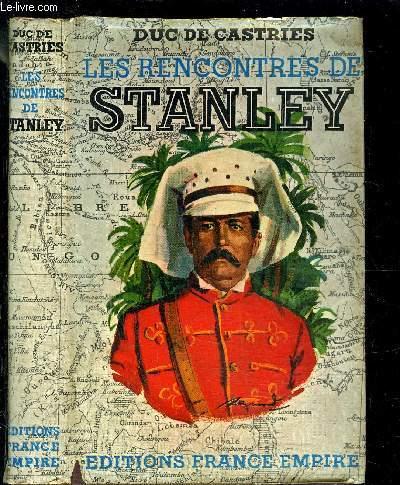LES RENCONTRES DE STANLEY- ESSAI HISTORIQUE