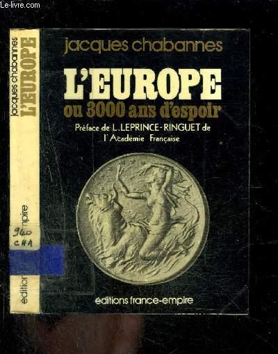 L EUROPE OU 3000 ANS D ESPOIR