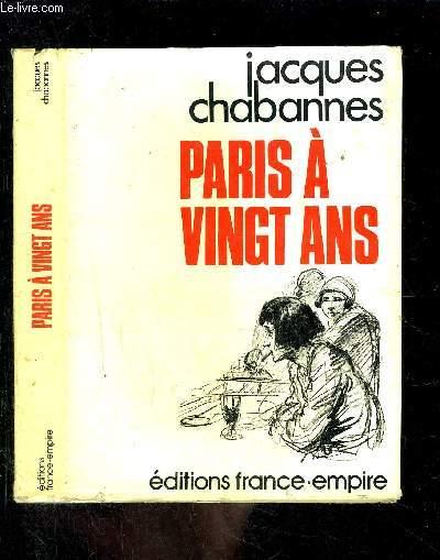 PARIS A VINGT ANS