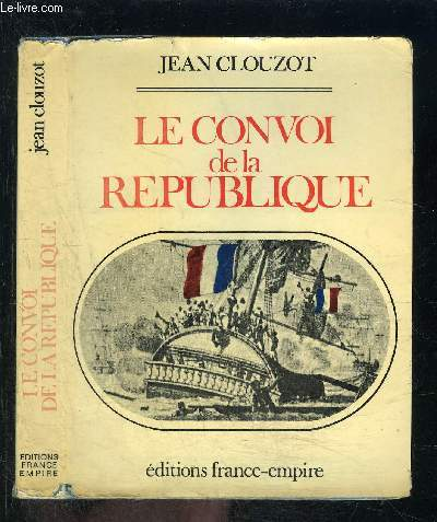 LE CONVOI DE LA REPUBLIQUE
