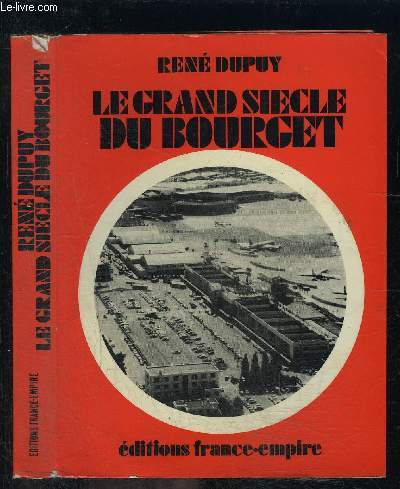 LE GRAND SIECLE DU BOURGET