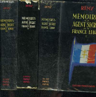 MEMOIRES D UN AGENT SECRET DE LA FRANCE LIBRE- 3 TOMES EN 3 VOLUMES- 1. 18 JUIN 1940- 18 JUIN 1942/ 2. JUIN 1942- NOVEMBRE 1943/ 3. NOVEMBRE 1943- AOUT 1944