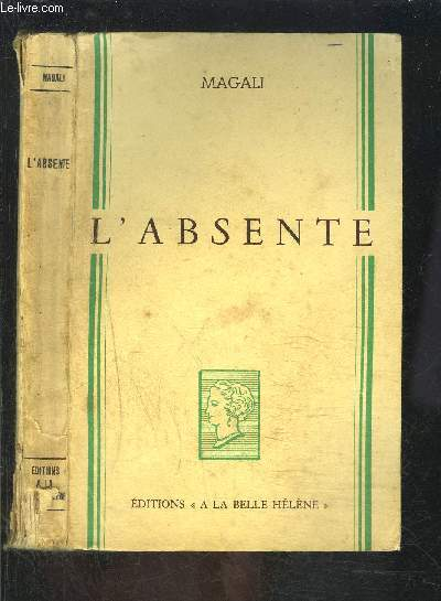 L ABSENTE- COLLECTION A LA BELLE HELENE