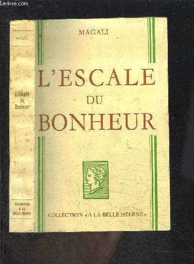 L ESCALE DU BONHEUR- COLLECTION A LA BELLE HELENE