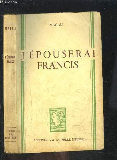 J EPOUSERAI FRANCIS- COLLECTION A LA BELLE HELENE