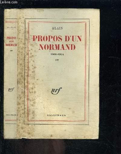 PROPOS D UN NORMAND- 1906-1914- TOME II