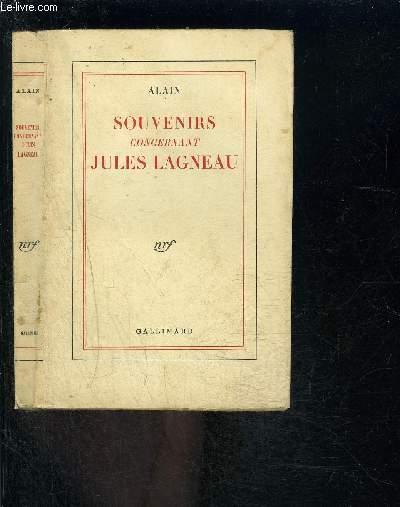 SOUVENIRS CONCERNANT JULES LAGNEAU