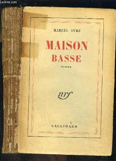 MAISON BASSE