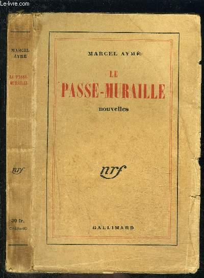 LE PASSE MURAILLE- NOUVELLES