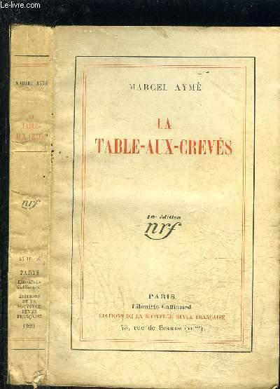 LA TABLE AUX CREVES