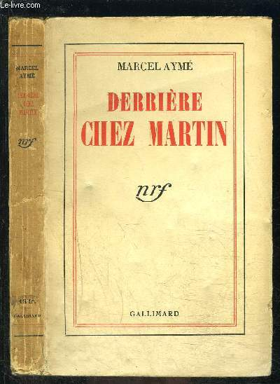 DERRIERE CHEZ MARTIN