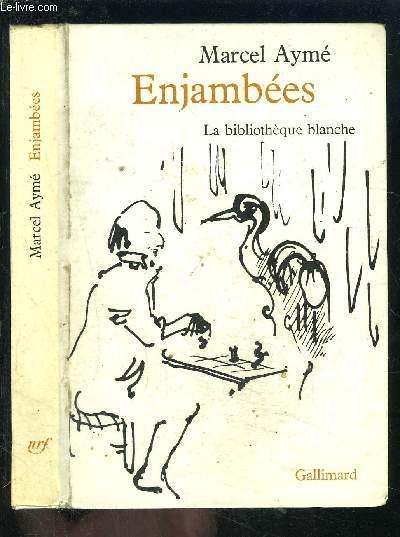 ENJAMBEES- LA BIBLIOTHEQUE BLANCHE