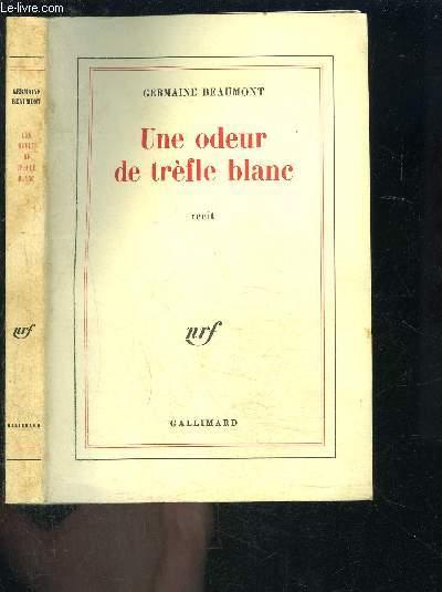 UNE ODEUR DE TREFLE BLANC