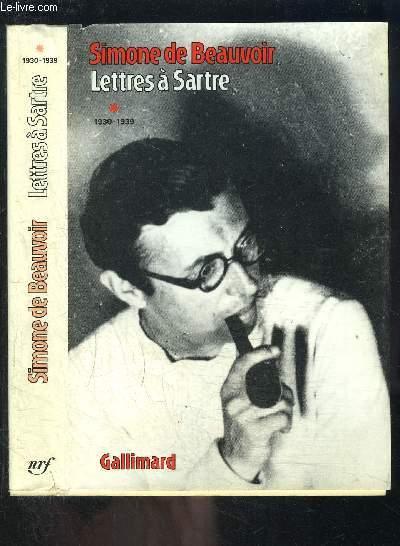 LETTRES A SARTRE- TOME 1- 1930-1939
