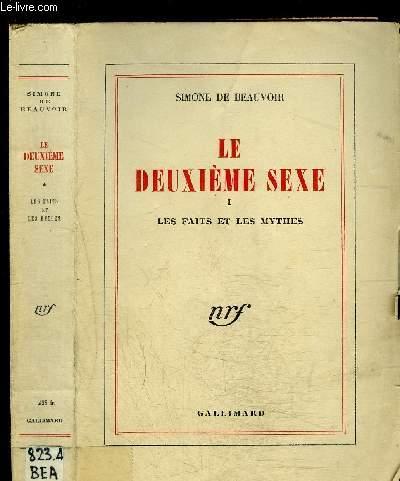 LE DEUXIEME SEXE- I. LES FAITS ET LES MYTHES- Tome 1 vendu seul