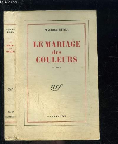 LE MARIAGE DES COULEURS