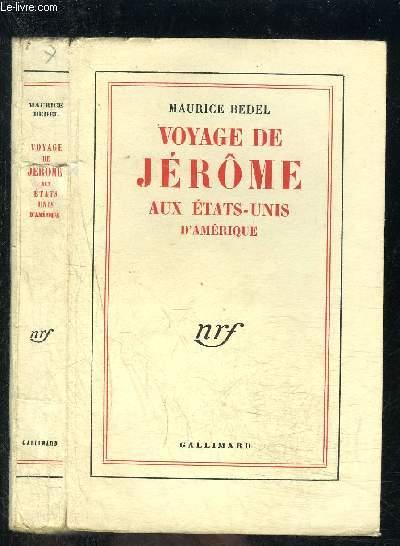 VOYAGE DE JEROME AUX ETATS-UNIS D AMERIQUE