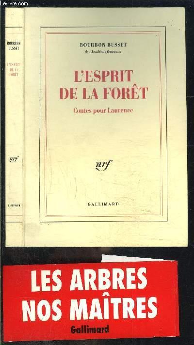L ESPRIT DE LA FORET- CONTES POUR LAURENCE