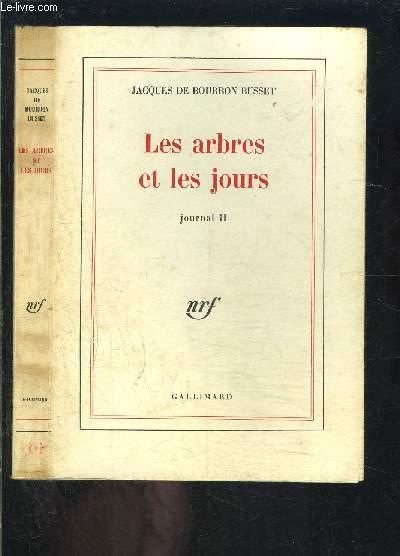 LES ARBRES ET LES JOURS- JOURNAL II