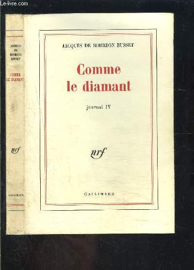 COMME LE DIAMANT- JOURNAL IV