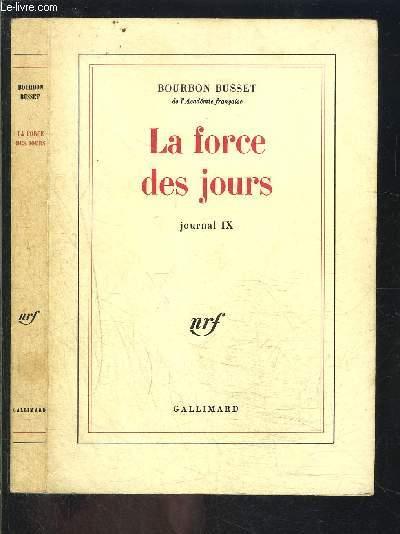 LA FORCE DES JOURS- JOURNAL IX