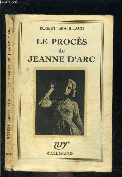 LE PROCES DE JEANNE D ARC