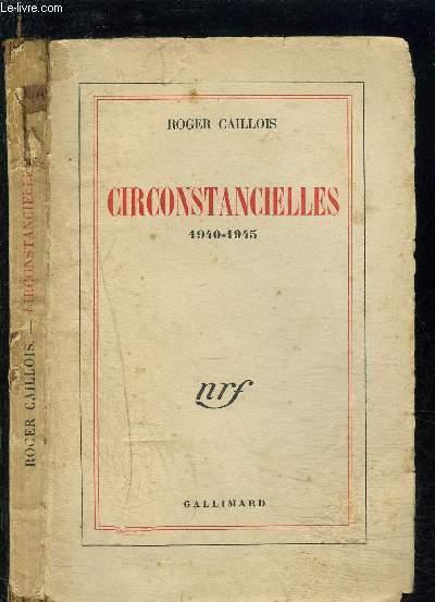 CIRCONSTANCIELLES 1940-1945
