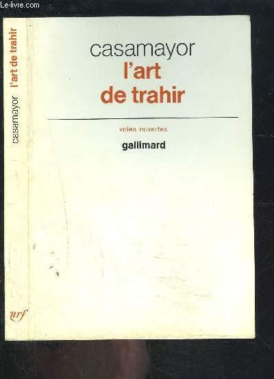 L ART DE TRAHIR