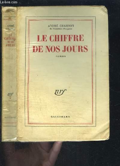 LE CHIFFRE DE NOS JOURS