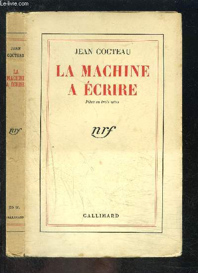 LA MACHINE A ECRIRE- PIECE EN TROIS ACTES