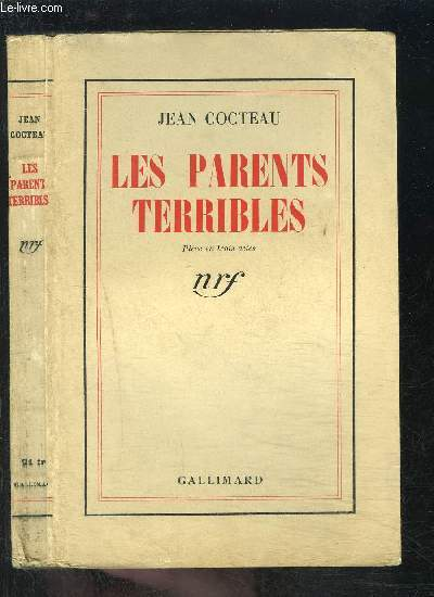 LES PARENTS TERRIBLES- PIECE EN 3 ACTES