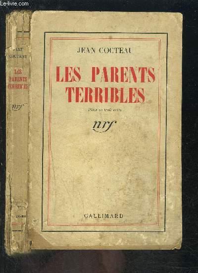 LES PARENTS TERRIBLES- PIECE EN 3 ACTES