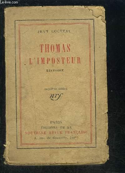 THOMAS L IMPOSTEUR- HISTOIRE