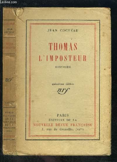 THOMAS L IMPOSTEUR HISTOIRE