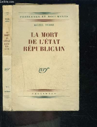 LA MORT DE L ETAT REPUBLICAIN